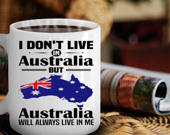 I don't live in Australia mug, Australian Mug, Australian Gifts, Australia Gifts, Australia Map, Australia Map Print