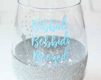 Disney Wine Glass / Bibbidi Bobbidi Boozed / Bachelorette Party / Cinderella Glitter Wine Glass / Disney Addict Birthday Gift / Funny Glass