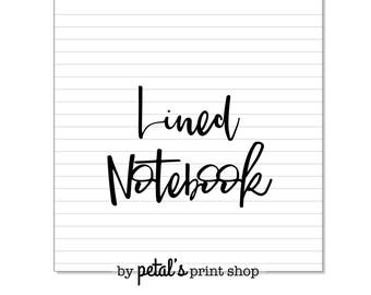 Lined / Ruled Notebook - 20, 30, 40, or 50 pages (7 Sizes: Printed)