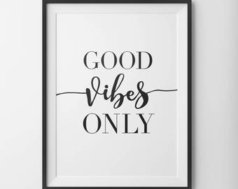 Good Vibes Only, Good Vibes Only Print, Good Vibes Art, Good Vibes Minimal Poster, Good Vibe Black and White, Good Vibes Quote Poster, Type