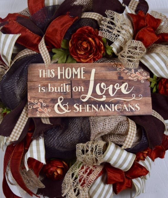 Home of Love and Shenanigans Burlap and Mesh Wreath with Flowers; Country Rust Brown Beige Door Decor Wreath Indoor Wreath; Primitive Wreath
