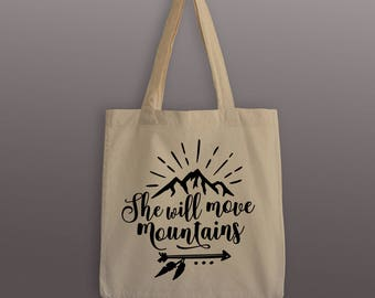 She Will Move Mountains Tote Bag - Cotton Tote - Wanderlust Carrier - Tote Bag