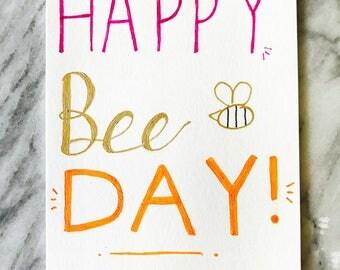 Happy Bee Day!, Birthday Card
