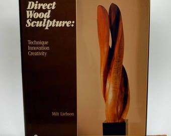 Direct Wood Sculpture by Milt Liebson