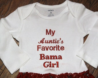 My Auntie's Favorite Bama girl, My Uncle's Favorite Bama Girl,Alabama bodysuit attached skirt,Alabama baby girl,Roll Tide,Baby shower gift