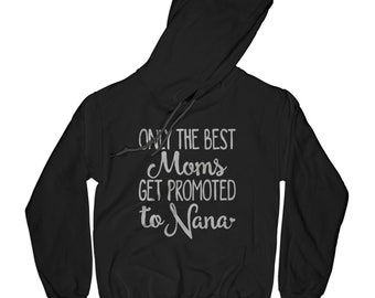 Grandmother hoodie baby announcement hoodie  grandma gift nana gift mom to grandma hoodie mothers day gift for mother in law APV32