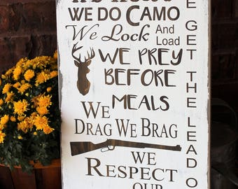 In This House We Hunt Sign - Hunting Decor - Hunting Gifts - Rustic Decor - Deer Sign - Primitive Decor- Gift For The Hunter -Wood Sign