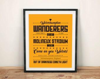 Wolverhampton Wanderers Poster; Typographic Football Team Print