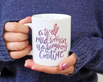 Coffee Mug - Well Read Woman - Book Lover, Book Tea, Feminist, Bookish, Teen Girl Gift, Bookstagram Prop, Inspirational Womens Gift