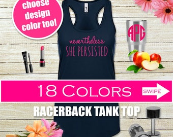 Nevertheless She Persisted Tank Top, Gym Shirt, Workout Clothes for Women Workout Tank Top Running Tank Weight Lifting Tank