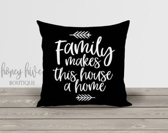 family makes this house a home, square pillow with insert, 17x17 decorative cover, home decor, fall winter decor, zipper pillow cover