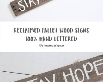 Stay Hopeful Wood Sign, inspirational signs, rustic wood decor, rustic signs, reclaimed sign, pallet wood sign, motivational sign, wall art