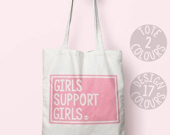 Girls Support Girls cotton tote bag, strong tote bag, gift ideas for her, feminist gift, nasty woman, smash the patriarchy, human rights