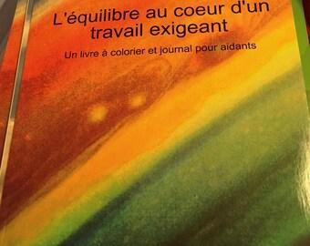 L'équilibre au coeur d'un travail exigeant : livre à colorier et journal pour aidants