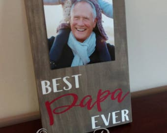 Best Papa Ever Picture Frame.Papa Frame.Picture Frame.Father's Day Gift Idea.Display Photos.Photo Hanger.Grandpa Gift.Gift for Grandpa