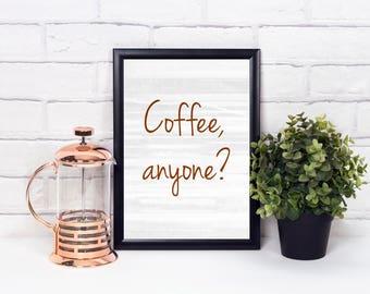 Coffee Print, Coffee Art, Coffee Decor Kitchen, Coffee Lovers Gift, Coffee Bar Decor, Kitchen Art Print, Coffee Art Print, Coffee Anyone