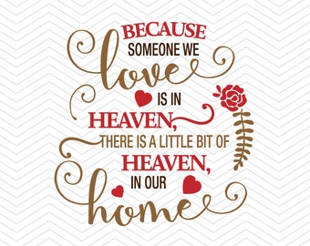 Because someone we love is in heaven DXF SVG PNG eps parent loss Ornament heaven Vinyl decal Cricut Design, Silhouette studio, Instant