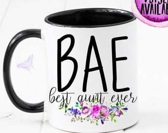 Bae Best Aunt Ever Mug, Bae, Best Aunt Ever, Promoted To Aunt, Aunt Gift, Aunt Mug, Auntie Gift, Gift For Auntie, Sister, New Aunt CM1088