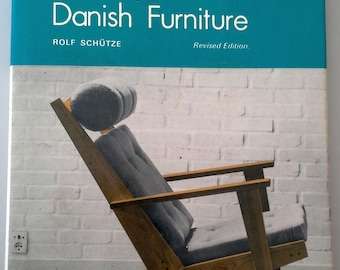 Making Modern Danish Furniture, Rolf Shutze, 1973.
