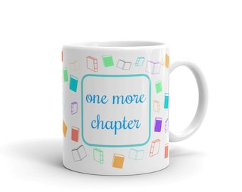 One More Chapter Funny Bookworm Mug