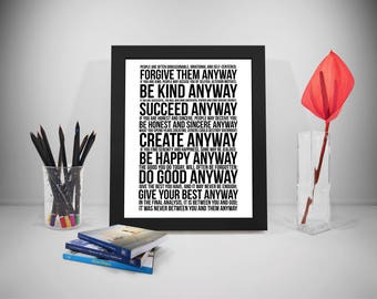 Mother Teresa Quote, Mother Teresa Do It Anyway, Mother Teresa Anyway, Mother Teresa Poster, Anyway Quote, Do It Anyway Quotes, Home Decor