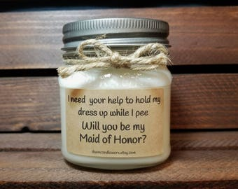 Will you be my Maid of Honor Gift - 8oz Bridesmaid Candles - Personalized Bridal Party Gift -Bridesmaid Proposal - Matron of Honor