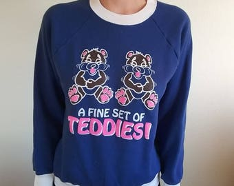 A Fine Set of Teddies Sweatshirt