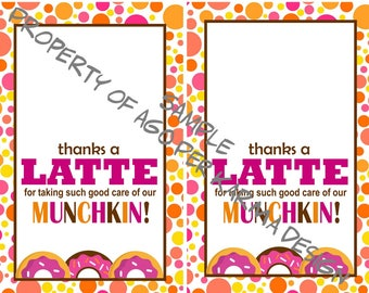 Thanks a LATTE printable gift card holder for baby sitter, daycare worker, teacher, bus driver...