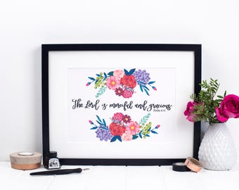The Lord Is Merciful And Gracious Print - Psalm 103:8 Print - Christian Prints - Christian Gifts UK - Christmas Cards - Floral Print