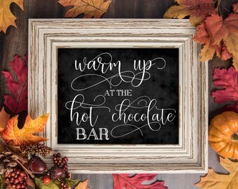 Hot Chocolate Bar Sign - Chalkboard Hot Chocolate Sign - Hot Cocoa Party - Hot Chocolate Bar - Hot Cocoa Party
