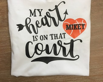 my heart on the court / basketball mom / personalized shirt