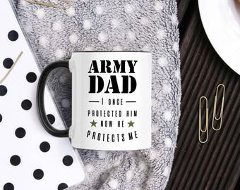 Army Dad Mug - Army Dad Gifts - Military Dad Gifts - Dad Of Solder - Army For Dad - Military Gifts - Army Father Gift - Army Dad Cup