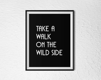 Take A Walk On The Wild Side - 8x10 Digital Download
