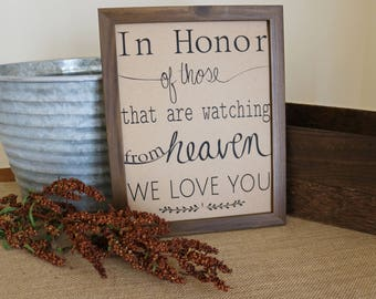 In Honor of Those Who Are Watching From Heaven Sign, Printable 5x7 8x10 11x14 16x20 Wedding Reception Sign, Memorial Sign for Wedding