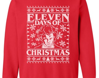 Unisex Crew Neck Sweatshirt  - Eleven Days Of Christmas - Netflix - SciFi - Christmas Gifts - Stranger Things - XMAS - Cool Sweater - WebTV