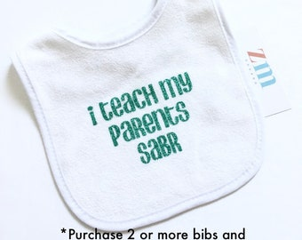I teach my parents sabr baby bib, personalized, Islamic Muslim, cute baby boy girl, snack time, eating, drool, teething, baby shower gifts