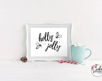 Christmas Printable, Holly Jolly- Instant Download