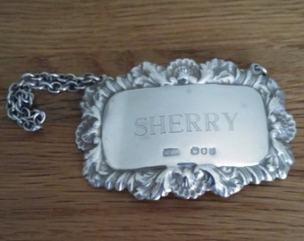 Solid silver, vintage, Sherry, decanter label, with London Hallmark by Richards and Knight