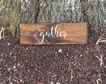 Gather Sign, Housewarming Gift, Engagement Gift, Wecoming Sign, Housewarming Sign, Gather Wood Sign, Large Gather Sign, Rustic Home Decor