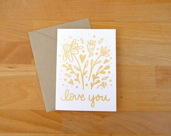 Floral Love You Screen Printed Greeting Card