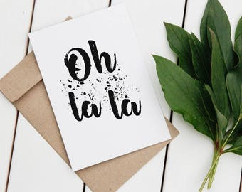 French Oh La La Printable Wall Art, Quote, Typography, Paint Splatters, Minimalist, Home Decor, Download, Digital Print, Card