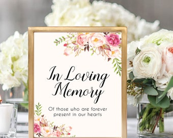 In Loving Memory Sign, Wedding Memorial Sign, Rememberance Sign, Memorial Table Sign, Printable Wedding Sign, Floral Wedding, #B512
