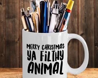 Merry Christmas Ya Filthy Animal Mug - Christmas Coffee Mugs - Cute Ceramic Holiday Mugs - Funny Gift Exchange Ideas
