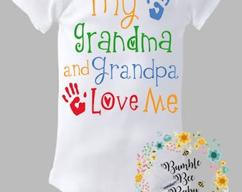 My Grandma and Grandpa Love Me - Super Cute - For Girl or Boy (Can Have Any Relative Of Choice)