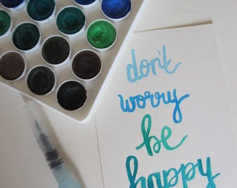 "Wall Decor ""Don't Worry Be Happy"" - Dorm Wall Decor - Bedroom Decor - Cheap Gifts - Watercolor Brush Lettering"