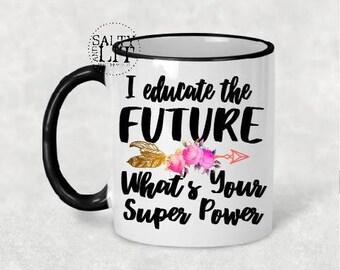 teacher superpower,teacher mug,teacher appreciation,teacher gift,gift for teacher,coffee mug,teacher custom mug,mugs