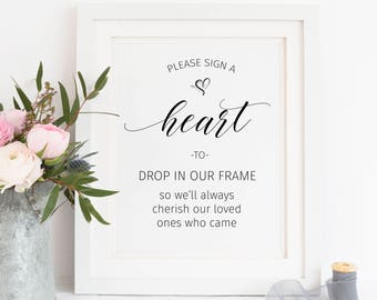 Printable. Please sign a heart to drop in our frame so we'll always cherish our loved ones who came, heart guestbook, guestbook sign, 00L3