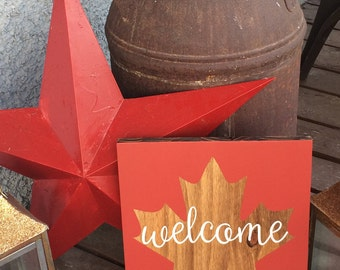 Canada Welcome Sign * Maple Leaf Sign * Maple Leaf Welcome Sign