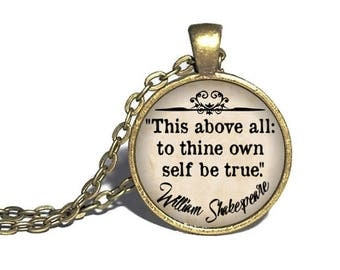 Shakespeare, 'This above all: to thine own self be true', Hamlet, William Shakespeare Necklace, Hamlet Quote, Hamlet Necklace, Bracelet