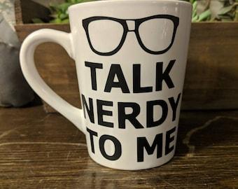 Talk Nerdy To Me 14 oz Tapered Mug